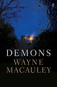Demons by Wayne Macauley
