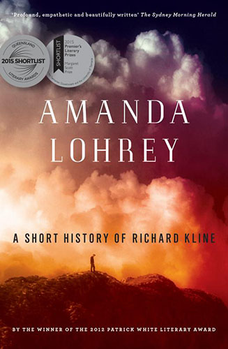 Amanda Lohrey A Short History of Richard Kline