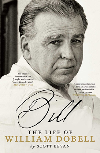 Bill The Life of William Dobell by Scott Bevan Book Cover
