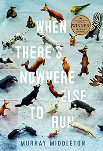 When There's nowhere else to run by Morray Middleton cover
