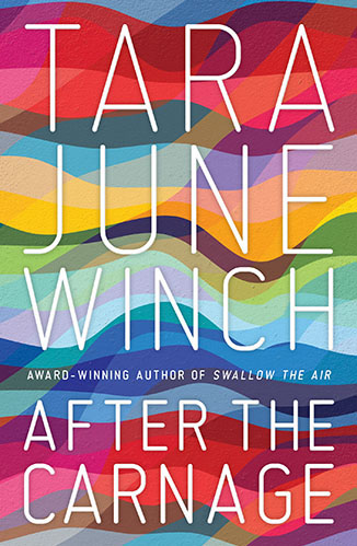After the Carnage by Tara June Winch Cover