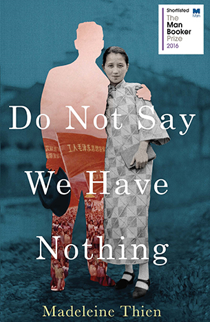 Do not say we have nothing by Madeleine Thien book cover