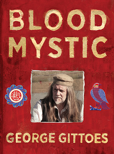 Blood Mystic by George Gittoes Book Cover