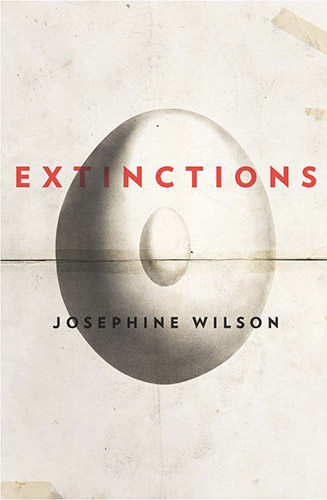 Extinctions by Josephine Wilson book cover