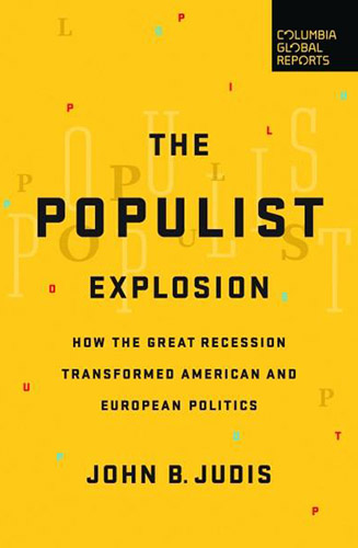 The Populist Explosion by John B. Judis Book Cover