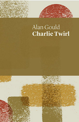 Charlie Twirl by Alan Gould book cover