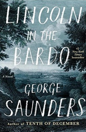 Good Grief | Lincoln in the Bardo | Review Essay by James Ley