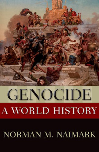 Genocide A World History by Norman M Naimark book cover