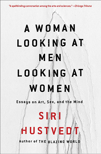 A Woman Looking at Men Looking at Woman by Siri Hustvedt