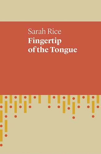 Fingertip of the Tongue by Sarah Rice book cover