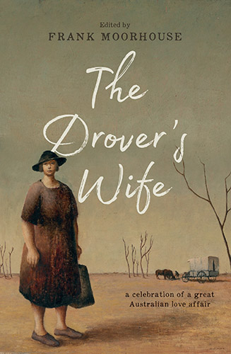 The Drover's Wife edited by Frank Moorhouse