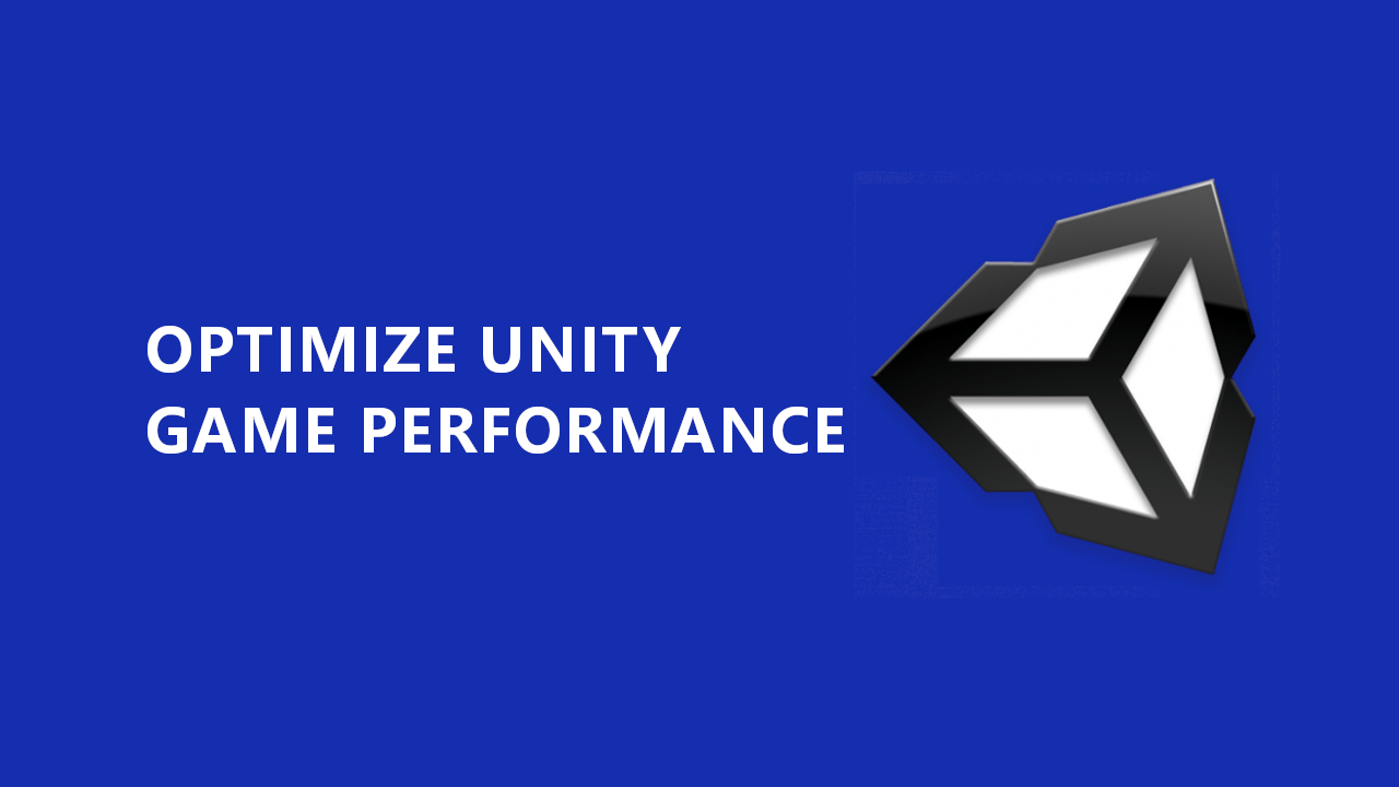 unity optimization