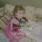 Tummy Bug Survival Kit