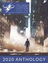 Flash Fiction Online 2020 Anthology
