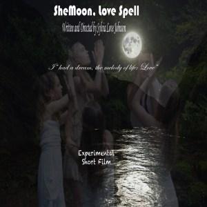 She MOon, Love Spell A Short Film by Sylvia Love Johnson.