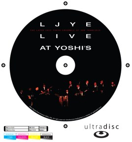 """CD Cover, """"LJYE Live at Yoshi's"""""""
