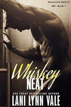 Whiskey Neat by Lani Lynn Vale