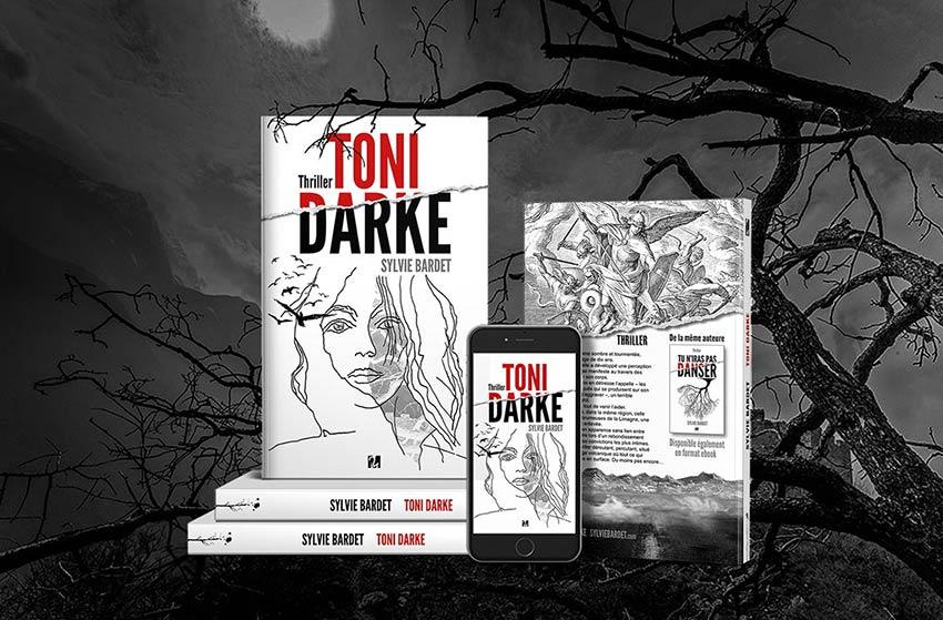 toni darke thrillers psychologiques livres sylvie bardet