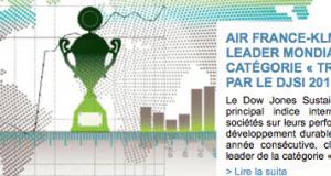 Air France - KLM : classé leader mondial de la catégorie Transport par le DJSI (Dow Jones Sustainabiltity Index