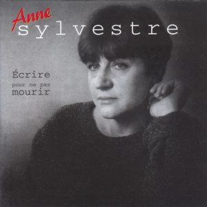 Anne_Sylvestre-Ecrire_pour_ne_pas_mourir