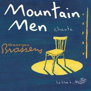 mountain_men-mountain_men_chante_georges_brassens
