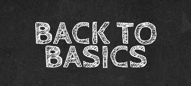 """""""Back to Basics"""" Branding Philosophy"""