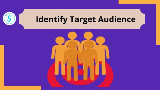 Identify Target Audience