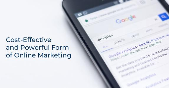 Cost-Effective and Powerful Form of Online Marketing