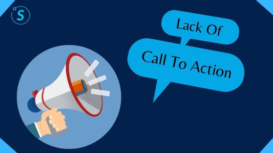 Lack Of Call To Action