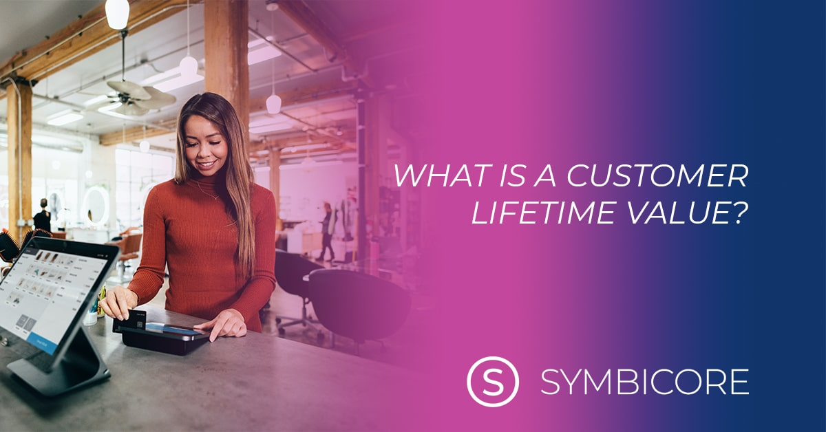 What is a Customer Lifetime Value