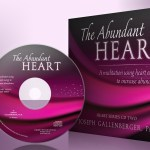 The Abundant Heart - A meditation using heart energy to increase abundance