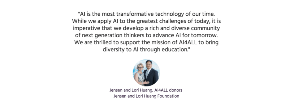 Jensen and Lori Huang, AI4ALL