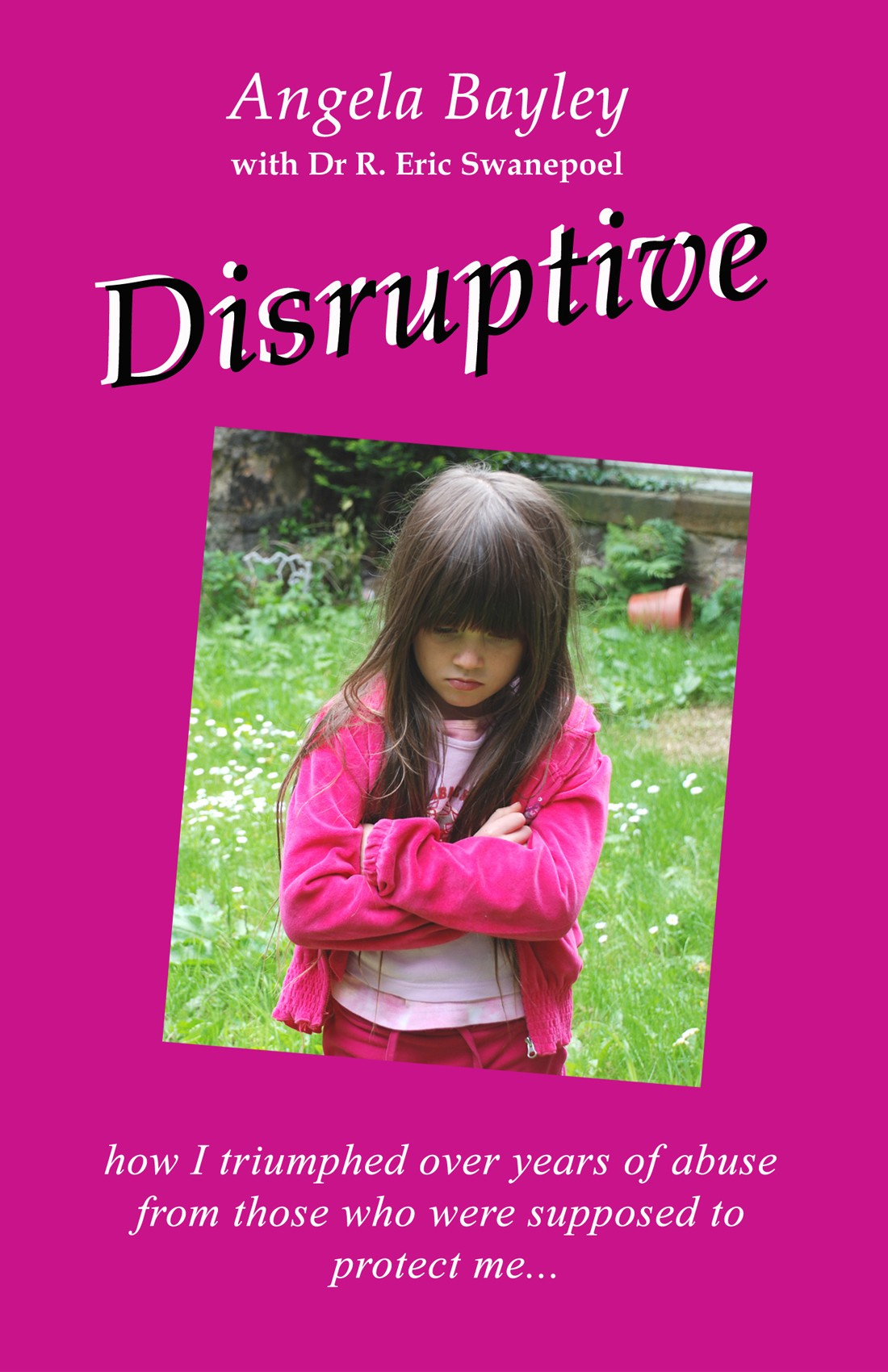 """Disruptive"" by Angela Bayley has been published at last!"
