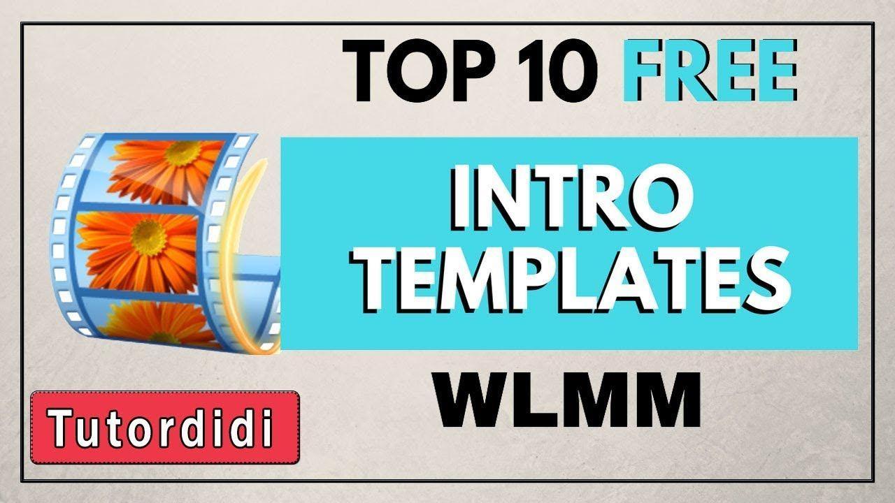 10 Free Intro Templates Windows Movie Maker