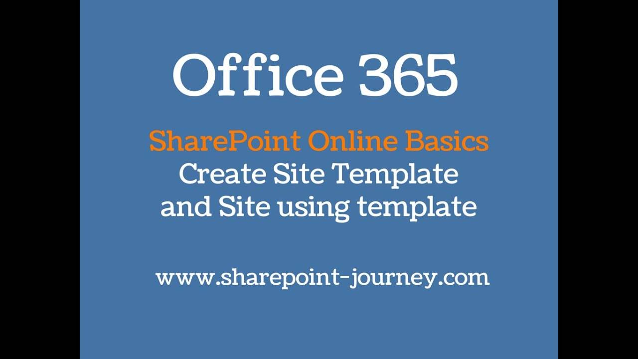 Office 365 Sharepoint Create Site Template