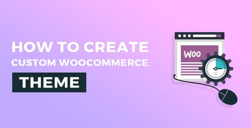 Woocommerce Theme Development