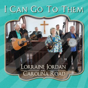 Lorraine Jordan, Carolina Road, gospel grass, acoustic, mandolin, Pinecastle Records, Syntax Creative - image