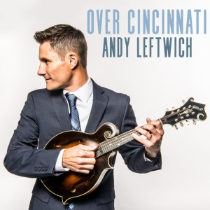 Andy Leftwich, mando, mandolin, acoustic, Mountain Home Music Company, Syntax Creative - image