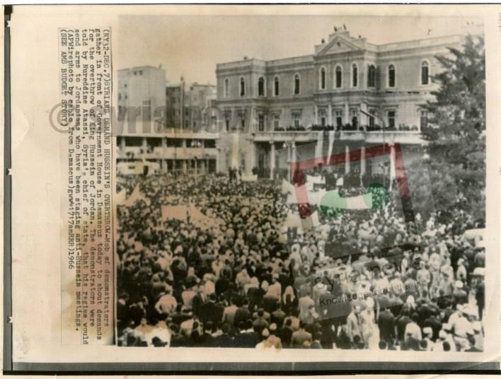 دمشق 1966- مظاهرات تطالب بتنحي ملك الاردن