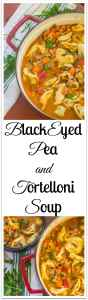 Black-eyed Pea and Tortelloni Soup. Chock full of vegetables, black-eye peas and tortelloni filled with ricotta cheese and spinach.