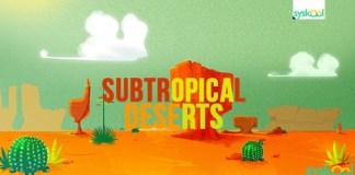 subtropical deserts