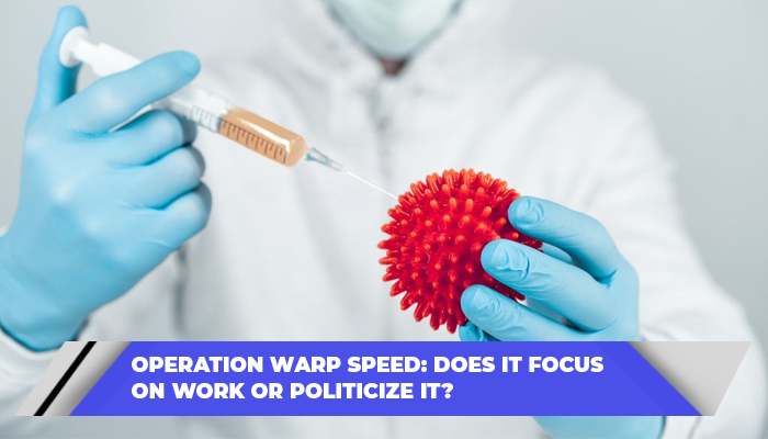Operation Warp speed Does it focus on work or politicize it