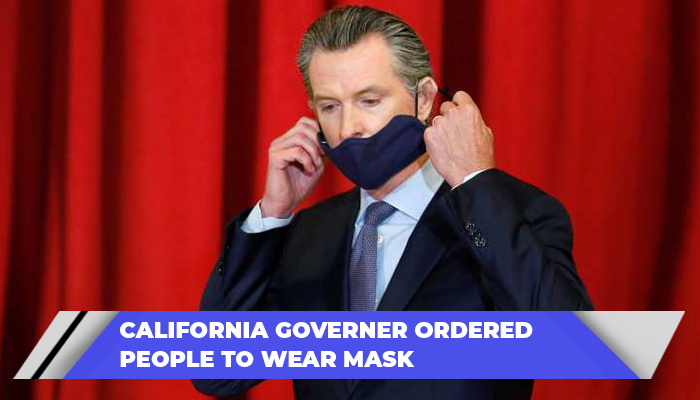California Governer Ordered People To Wear Mask