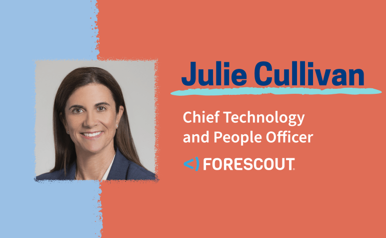 How to Become a CIO: Julie Cullivan of Forescout Technologies-image