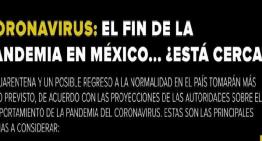 Coronavirus: El fin de la pandemia en México…¿Está cerca?