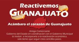 El Ayuntamiento de Acámbaro busca reactivar la economía municipal
