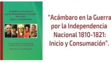 Presentan libro sobre  la Independencia Nacional en Acámbaro