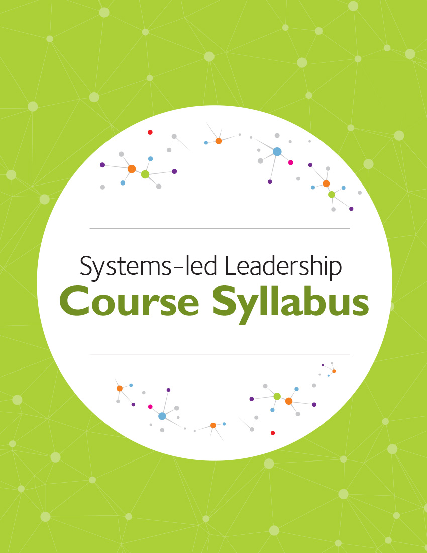 Systems-led Leadership Course Syllabus