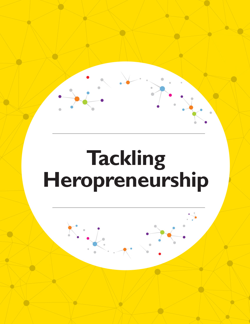 Tackling Heropreneurship