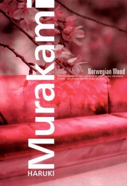Norwegian Wood / Haruki Murakami
